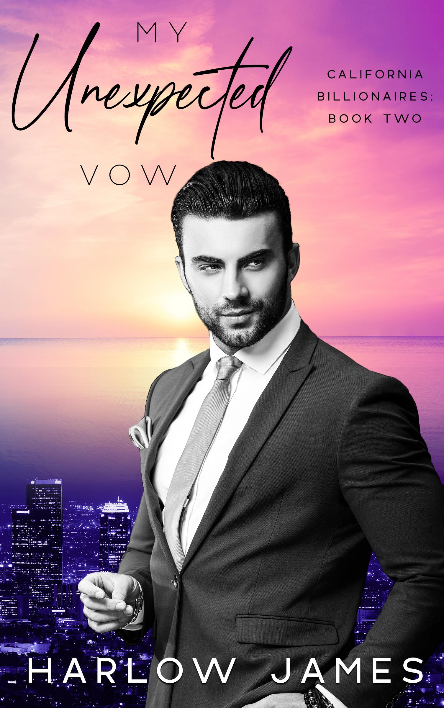 My Unexpected Vow (California Billionaires #2)