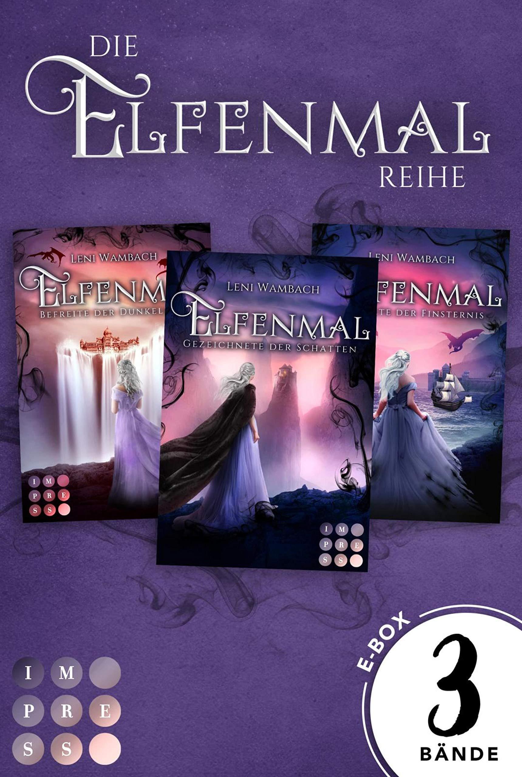 Elfenmal: Sammelband der romantisch-fantastischen »Elfenmal«-Reihe: High-Fantasy-Liebesroman, in dem Elfen und Drachen gemeinsam das Königreich retten müssen