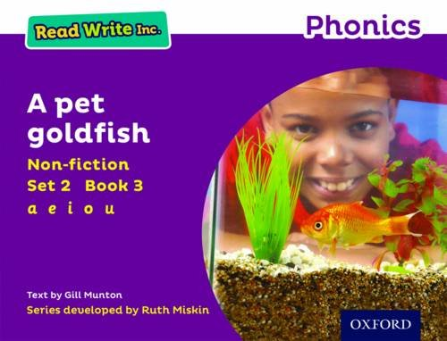 Read Write Inc. Phonics: Purple Set 2 Non-fiction 3 A Pet Goldfish