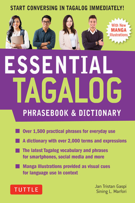 Essential Tagalog Phrasebook & Dictionary: Start Conversing in Tagalog Immediately!