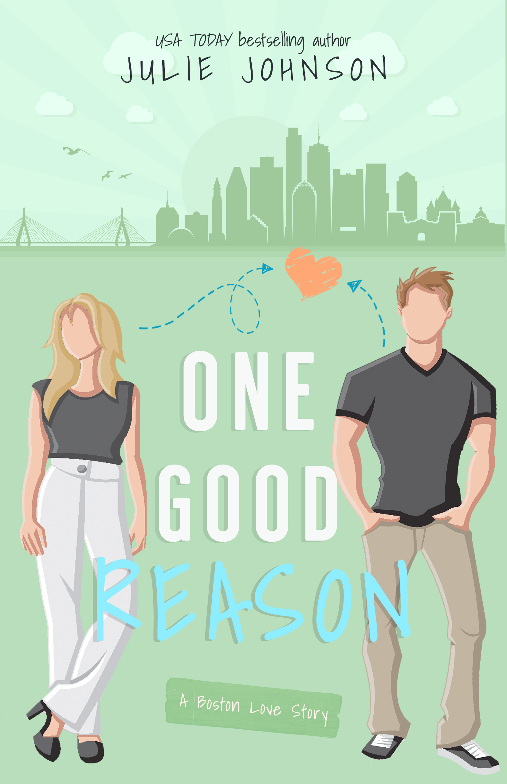 One Good Reason (A Boston Love Story) (Volume 3)