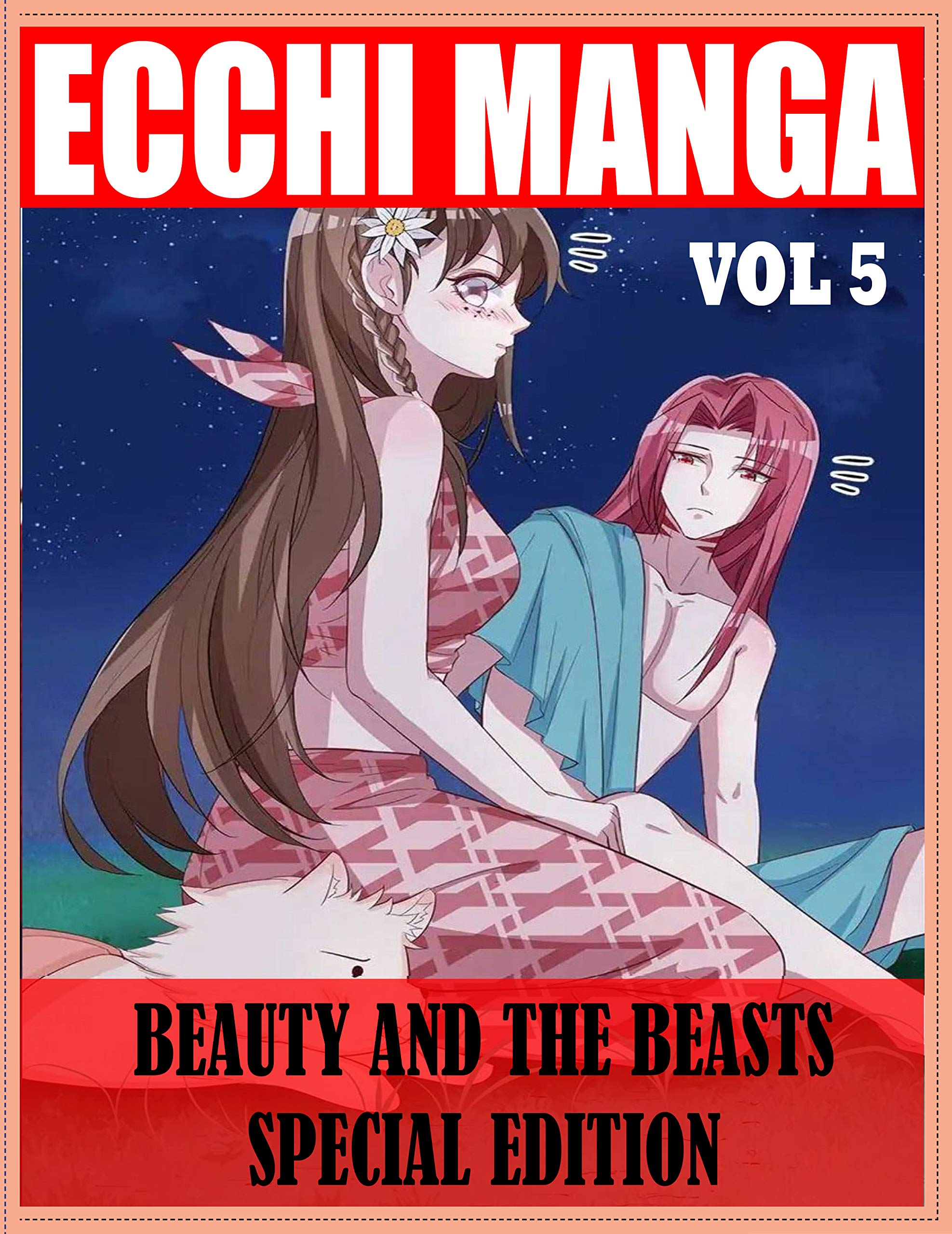 Best of Ecchi Manga Beauty And The Beasts Special Edition: Ecchi Shounen Beauty And The Beasts Limited Edition Vol 5