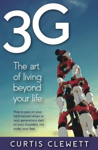 3G the art of living beyond your life