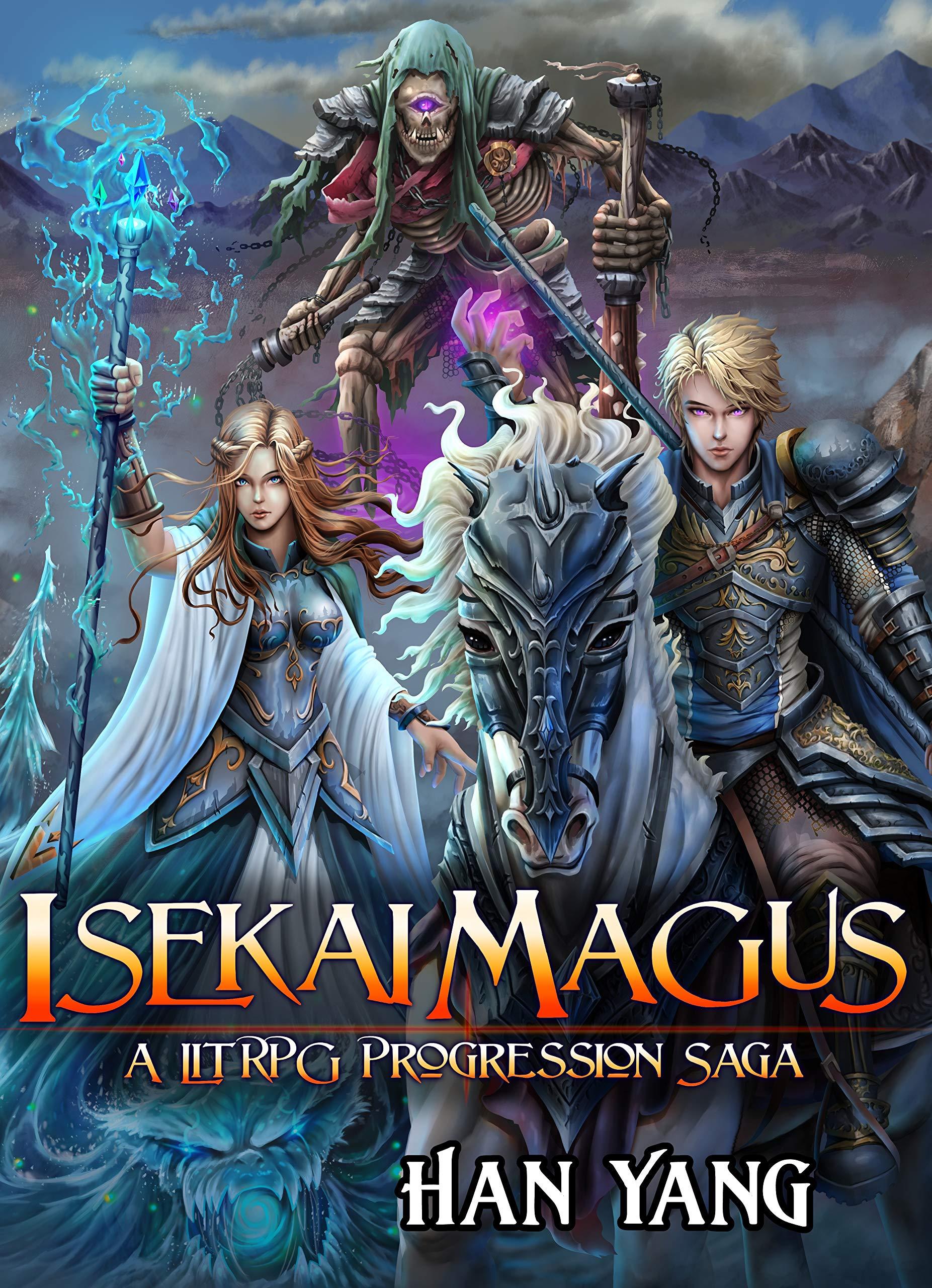 Isekai Magus (The Fantasy World of Nordan, #1)