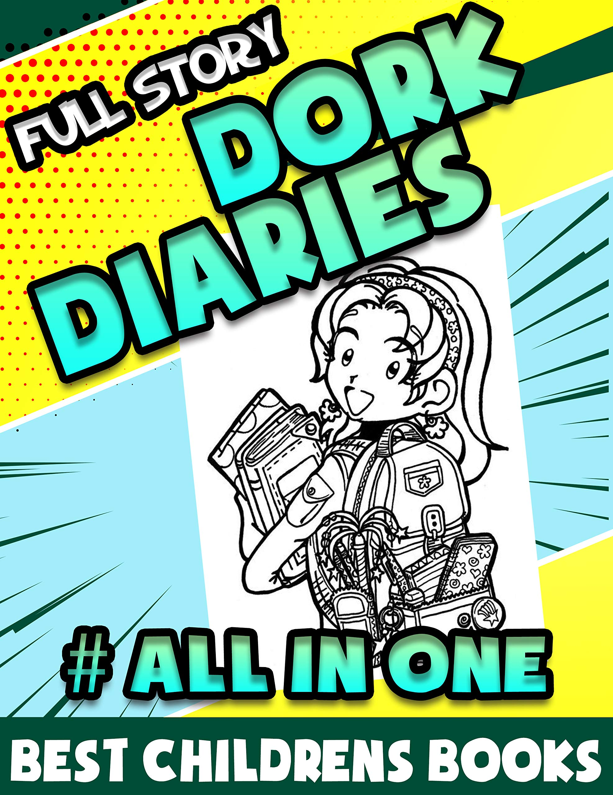 Best Childrens Books Full Story Dork Diaries Limited Edition Completed: Full Dork Diaries All in One Book
