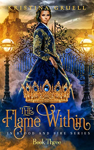 The Flame Within (In Blood and Fire #3)