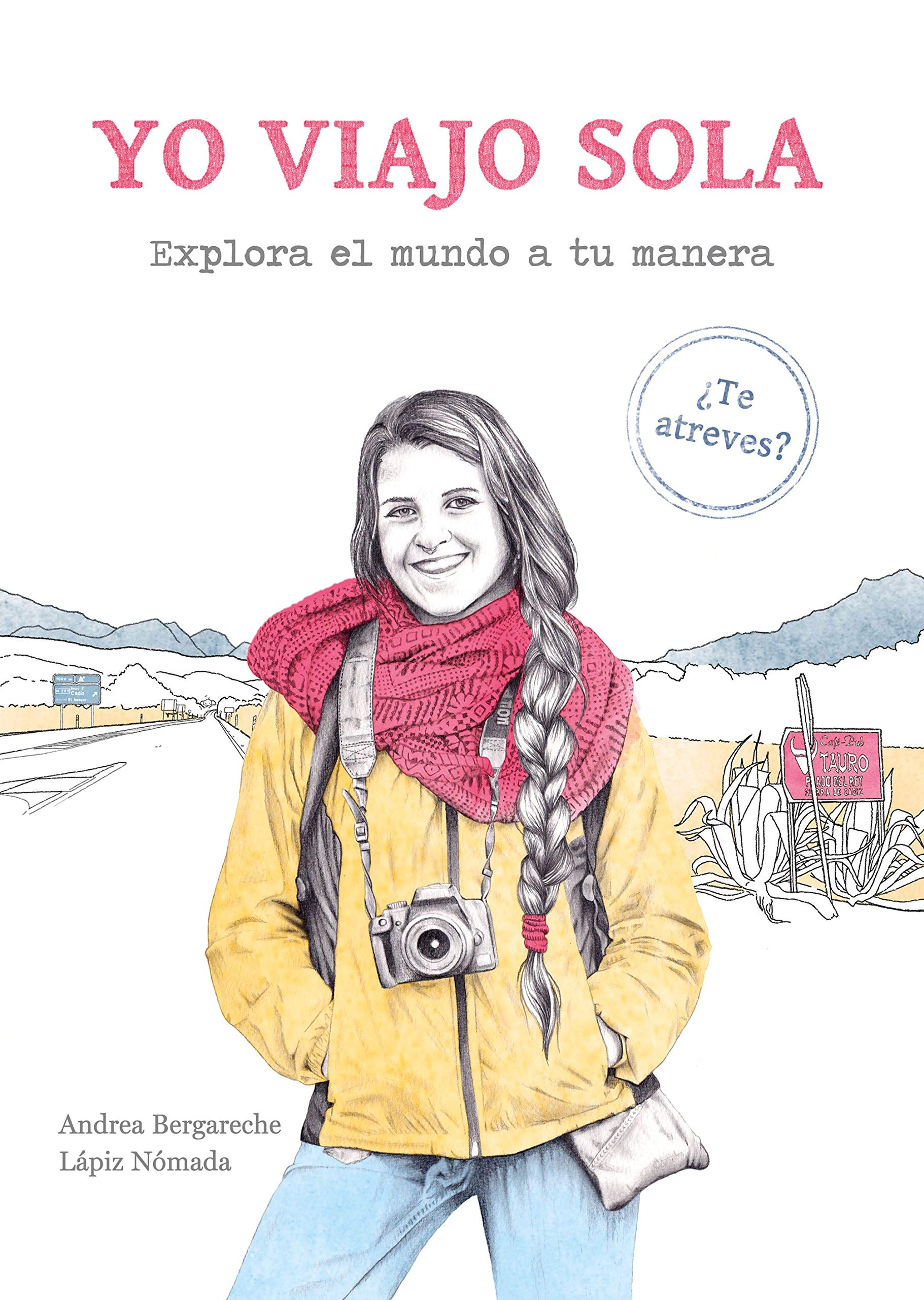 Yo viajo sola: Explora el mundo a tu manera. ¿Te atreves?