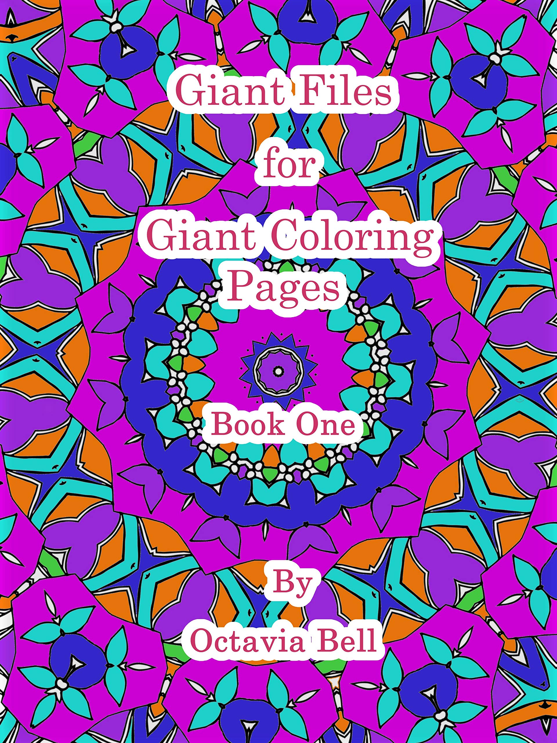 Giant Files for Giant Coloring Pages : Book One