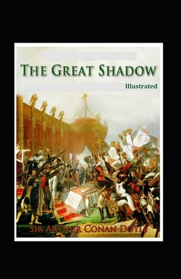 The Great Shadow Illustrated: Fiction, Historical, Fantasy