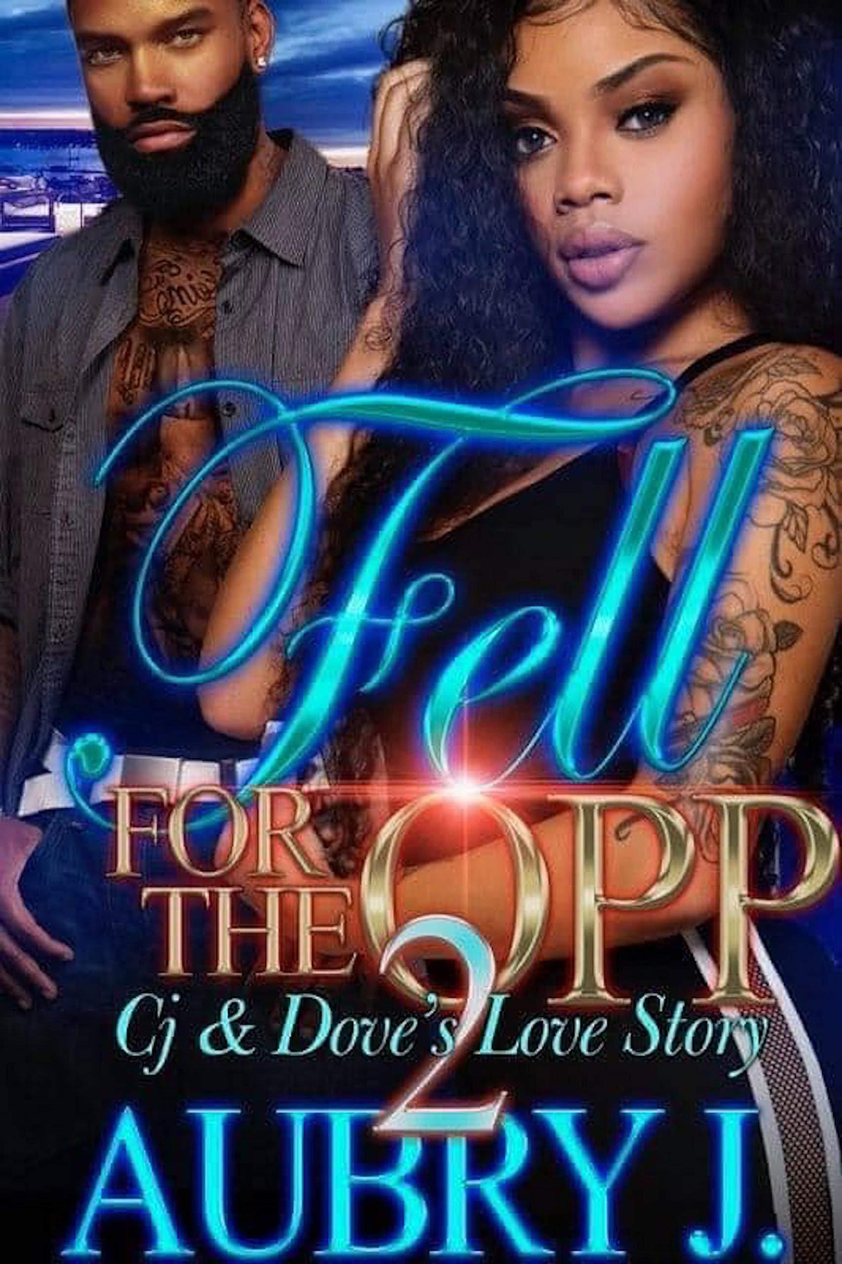 Fell for the Opp 2: Dove & Cj's Love Story