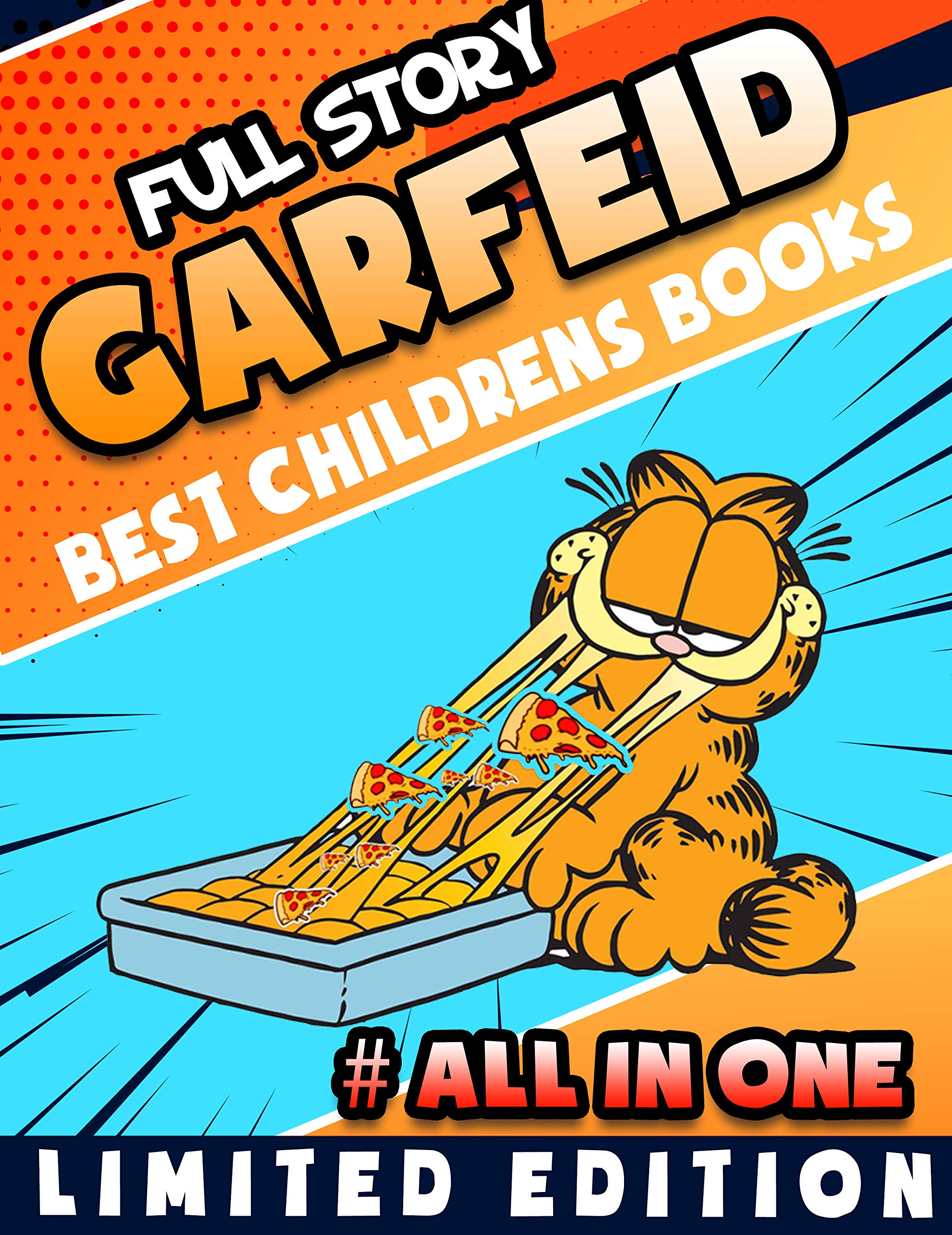 Full Story Best Childrens Books Garfield Limited Edition Completed Series: Full Garfield All in One Edition