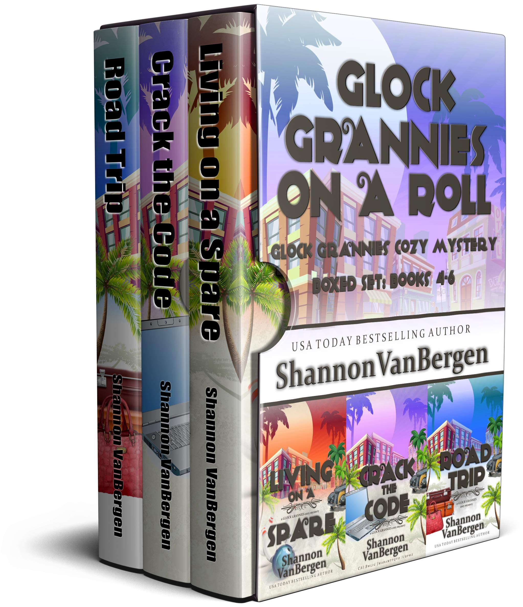 Glock Grannies On a Roll Boxed Set: Glock Grannies Cozy Mystery, Books 4 - 6 (Glock Grannies Cozy Mystery Boxed Sets Book 2)