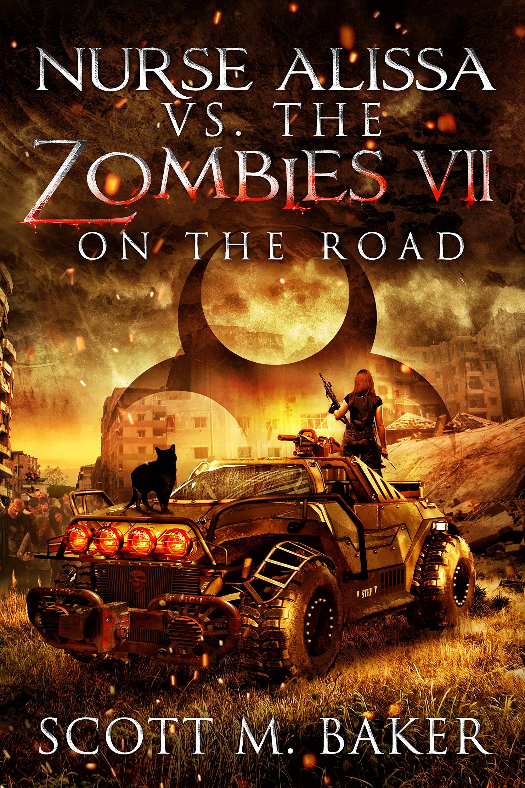Nurse Alissa vs. the Zombies VII:: On the Road