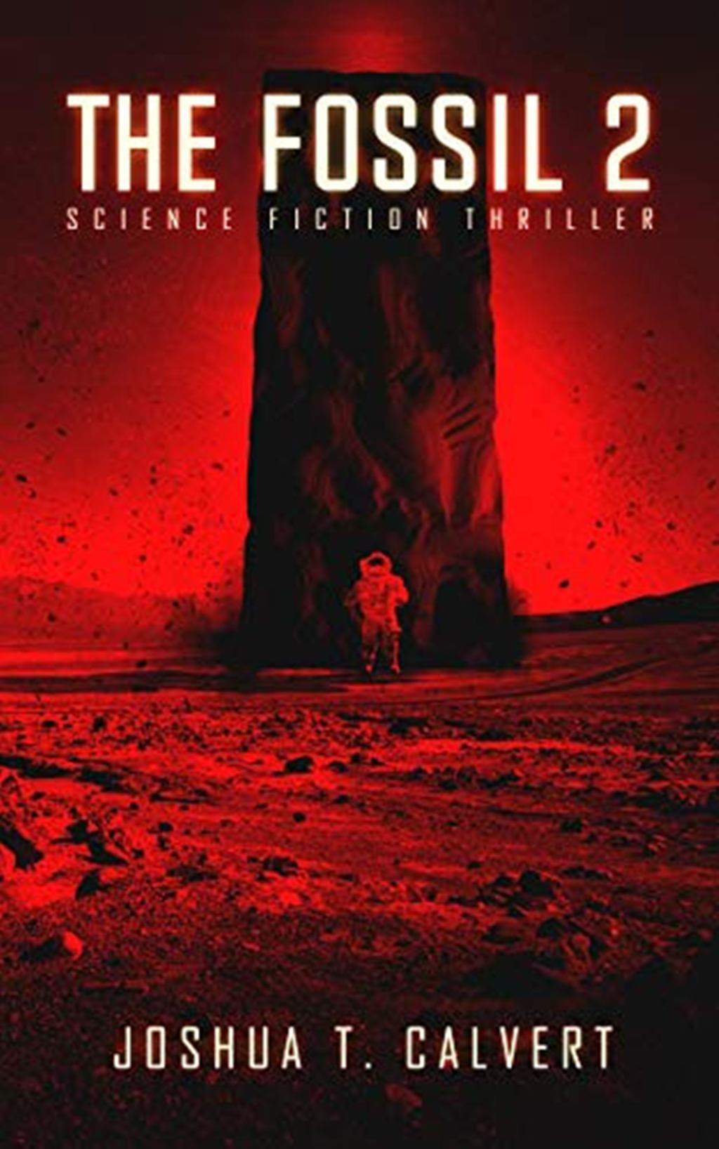 The Fossil 2: Science Fiction Thriller (Secrets Of Mars Book 2)