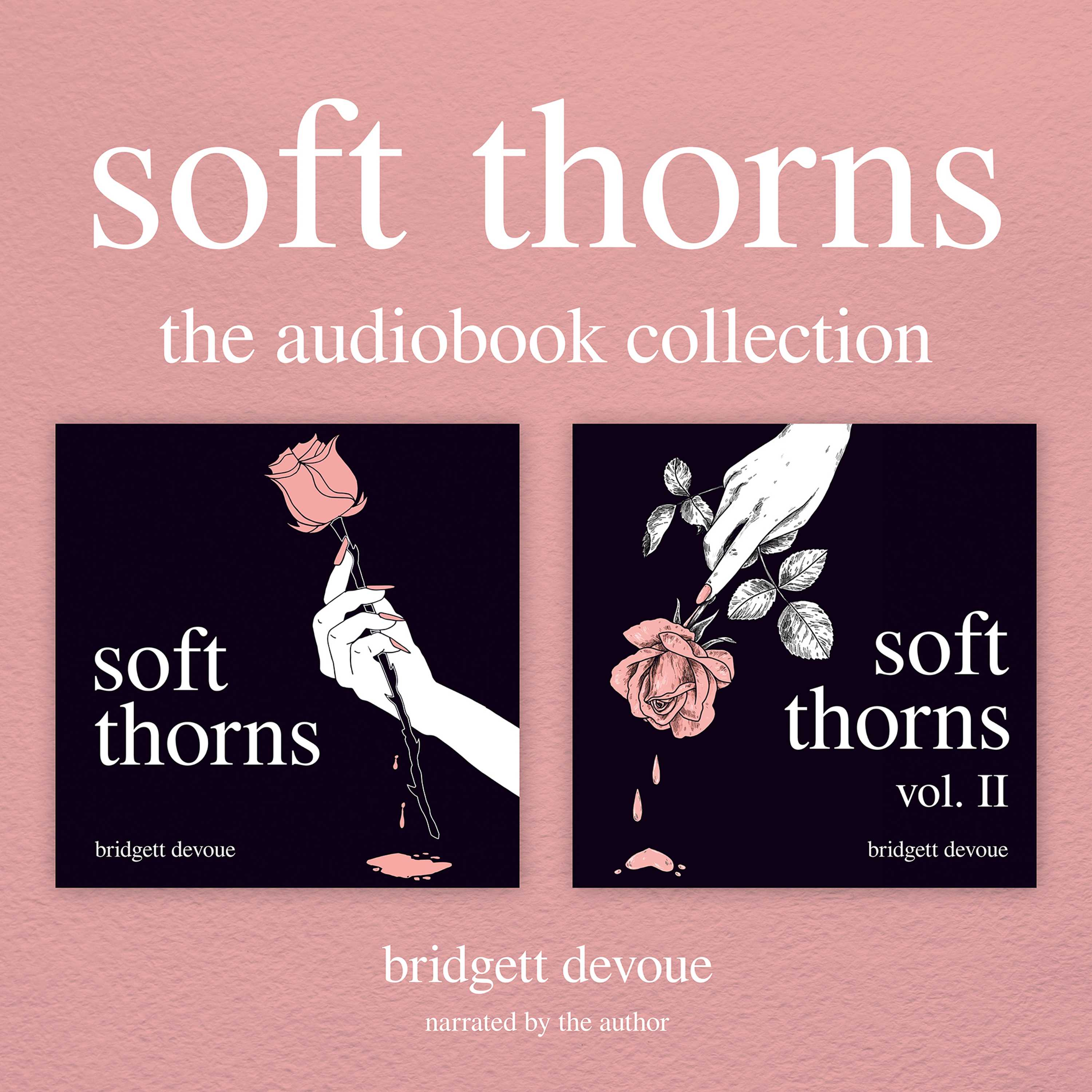 Soft Thorns: The Audiobook Collection