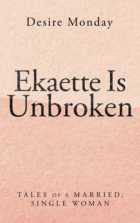 Ekaette Is Unbroken