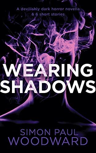 Wearing Shadows (Wearing Horror #2)