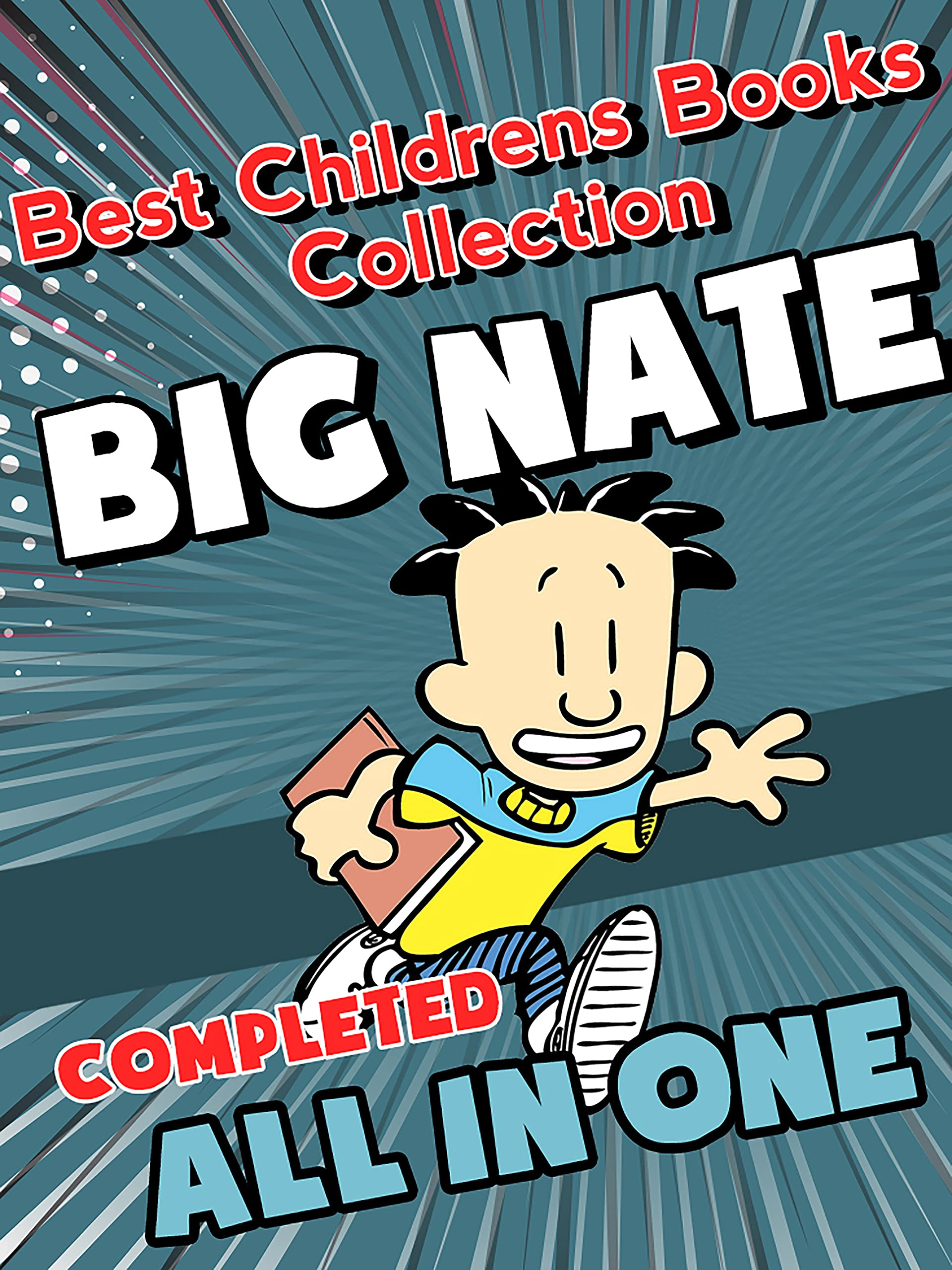 Best Childrens Books Collection Big Nate Completed Series Limited Edition: Big Nate All in One