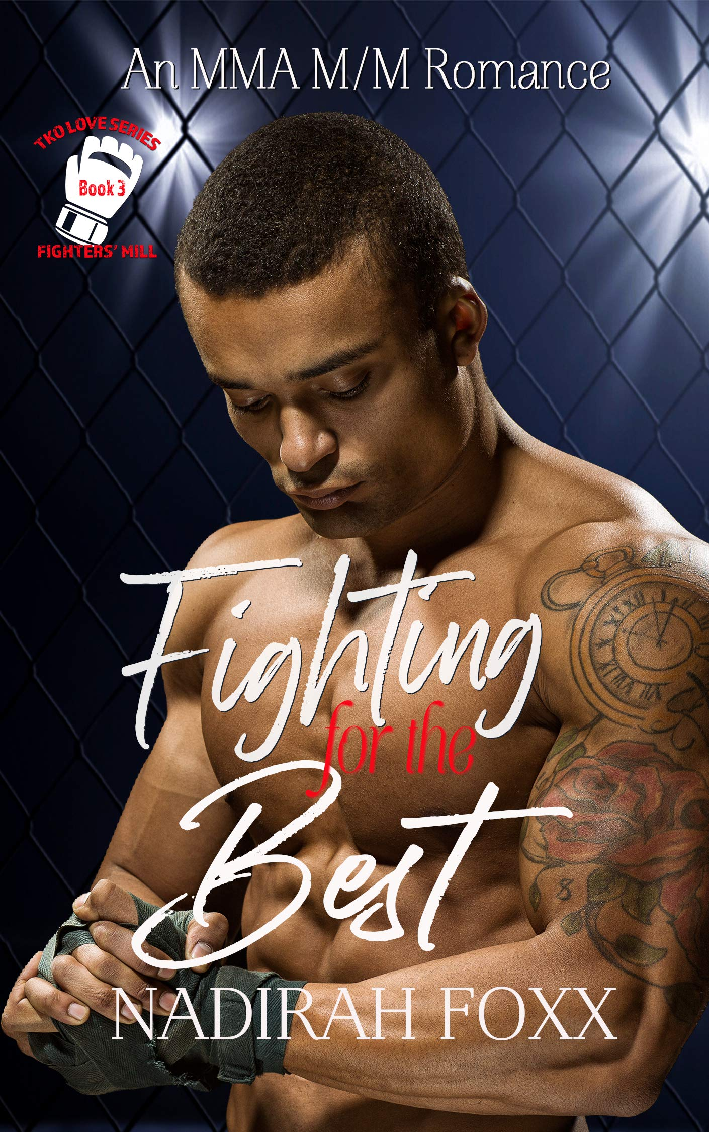 Fighting for the Best: An MMA Second Chance Romance (TKO Love Book 3)