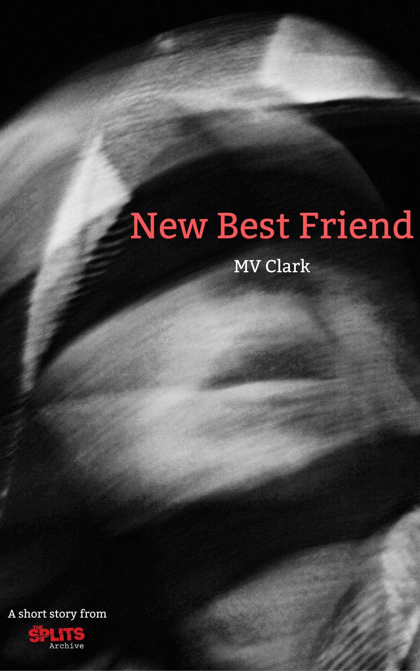New Best Friend: A Short Story from The Splits Archive