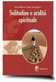 Solitudine e aridità spirituale