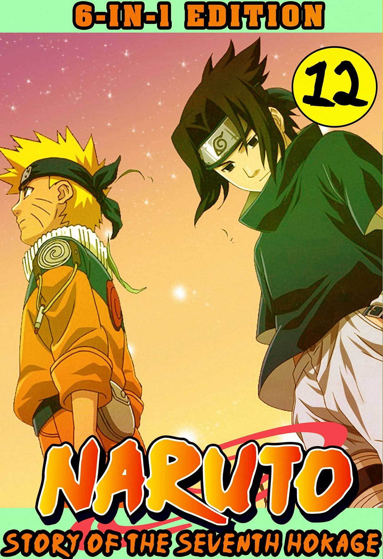 The Seventh Hokage Story 12: New 6-in-1 Edition Collection Pack 12 - Shonen Naruto Action Manga Graphic Novel Ninja For Teen