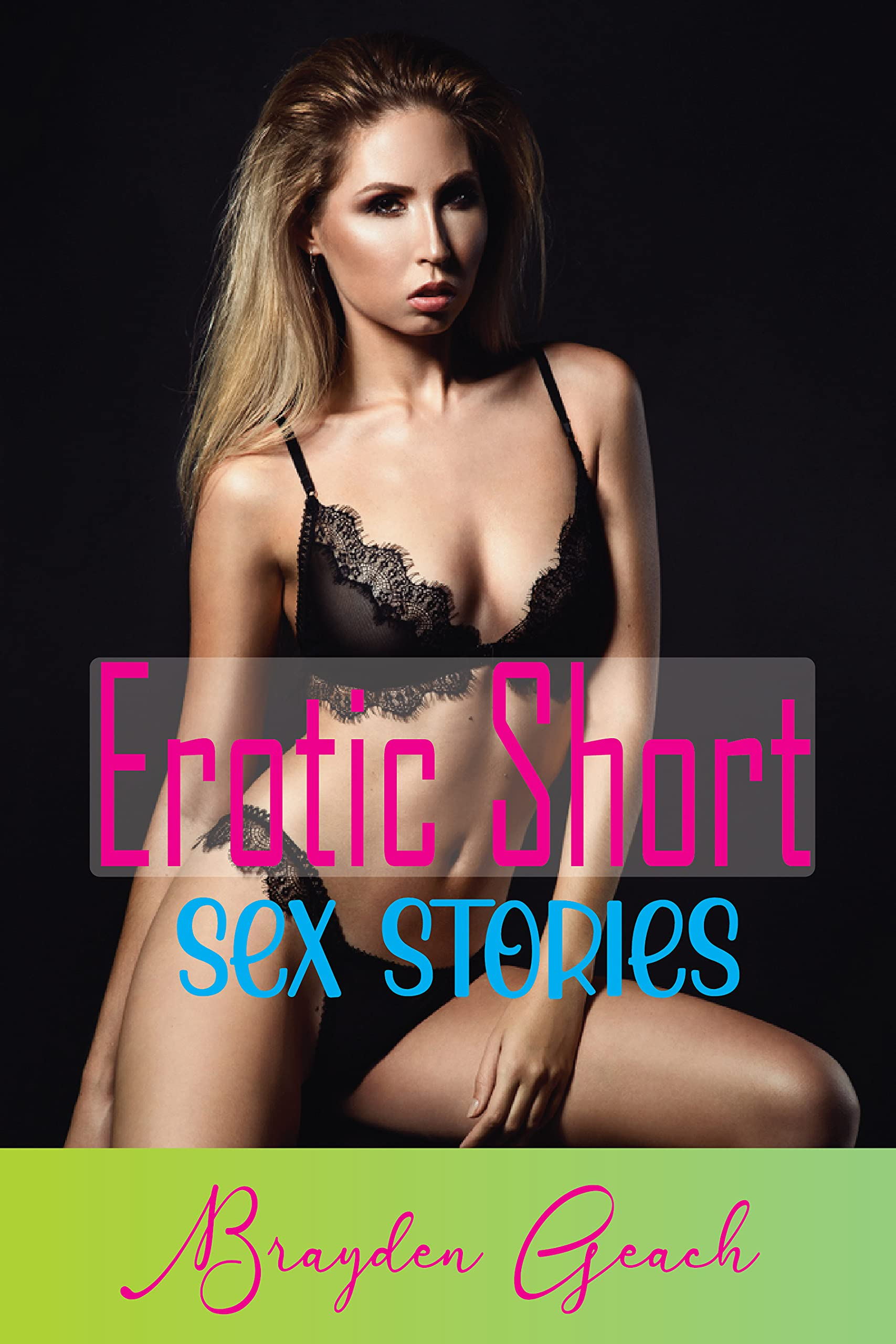 Erotic Short Sex Stories: The Best Collection of Hot and, Dirty,Dream,Alternative ultimate adult short sexy stories Romance