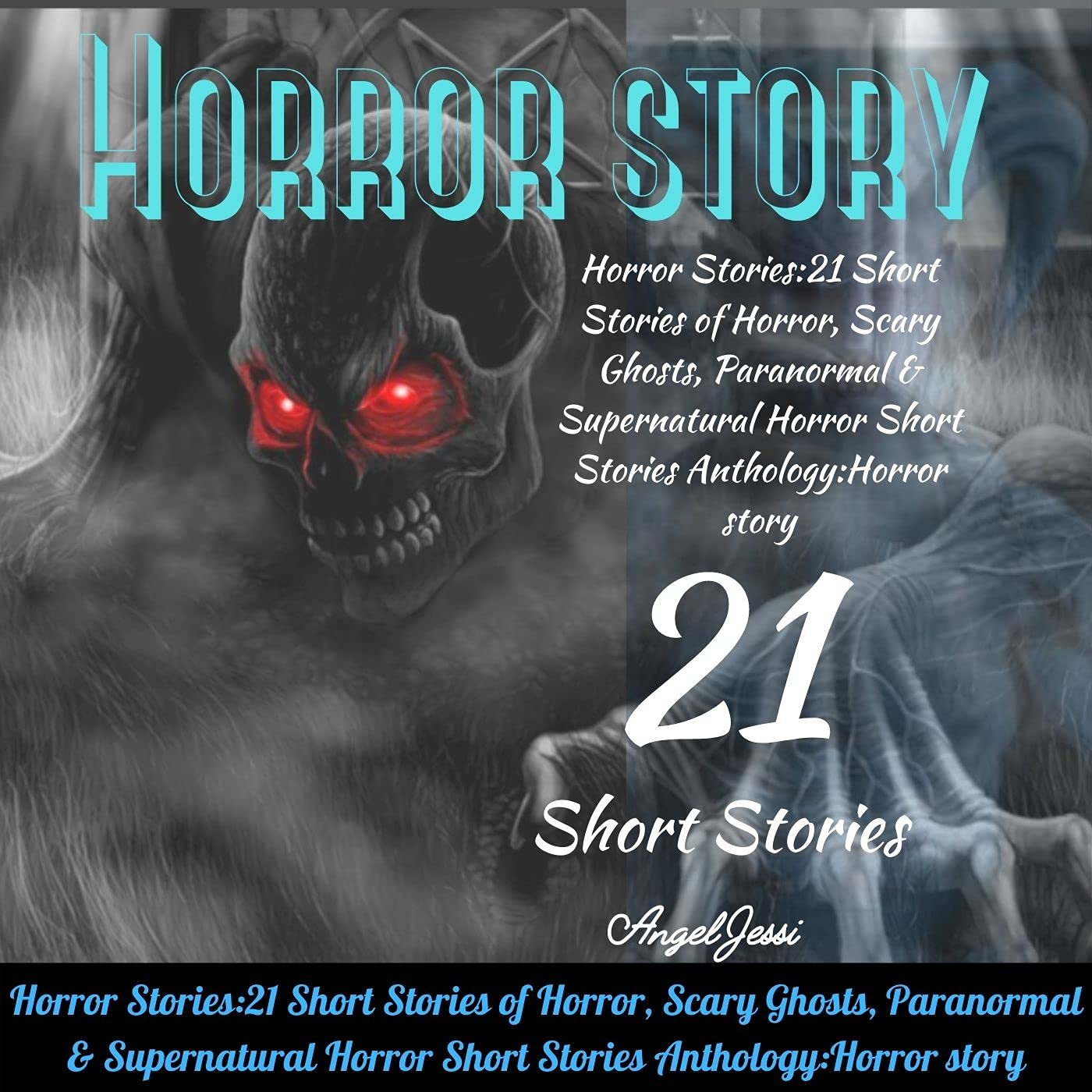 Horror Stories: 21 Short Stories of Horror, Scary Ghosts, Paranormal & Supernatural Horror Short Stories Anthology:Horror story;american horror story;horror story candle.