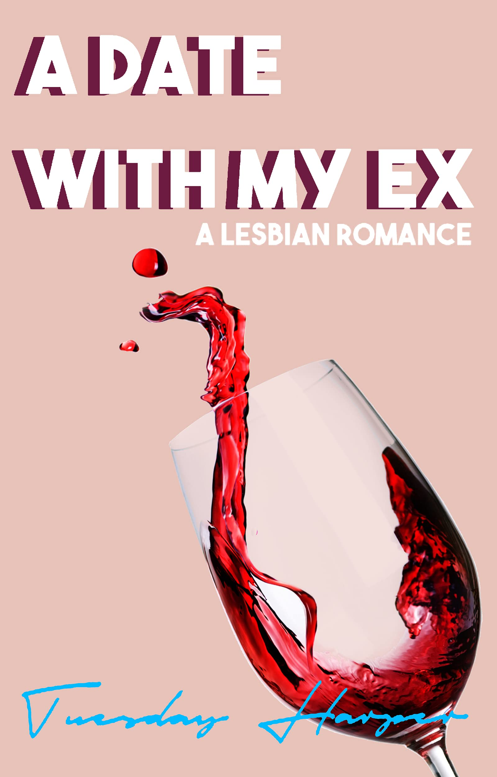 A Date With My Ex: A Lesbian Romance