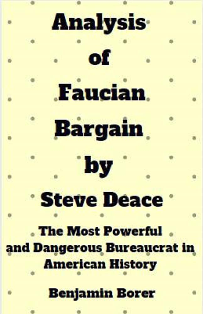 Analysis of Faucian Bargain by Steve Deace: The Most Powerful and Dangerous Bureaucrat in American History