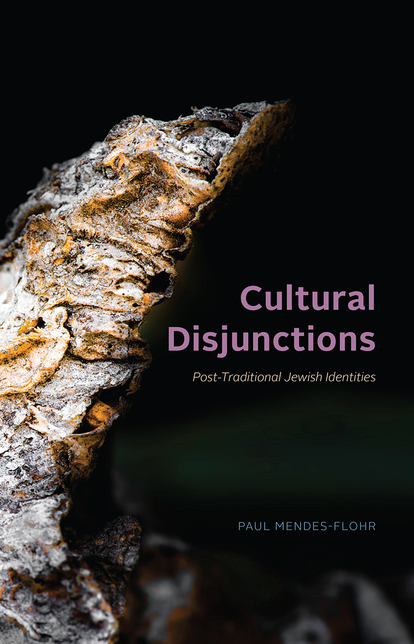 Cultural Disjunctions: Post-Traditional Jewish Identities