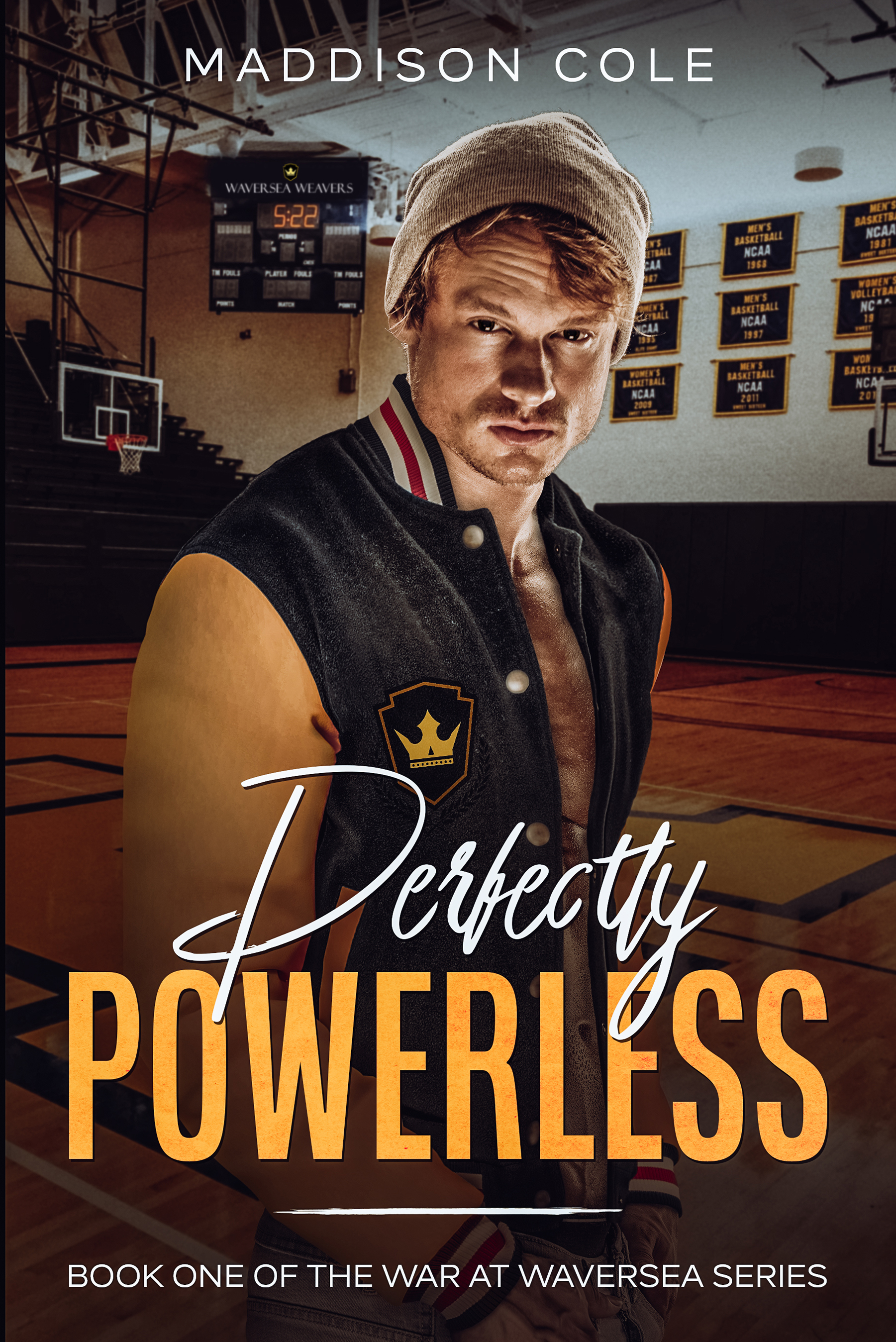 Perfectly Powerless (The War at Waversea, #1)