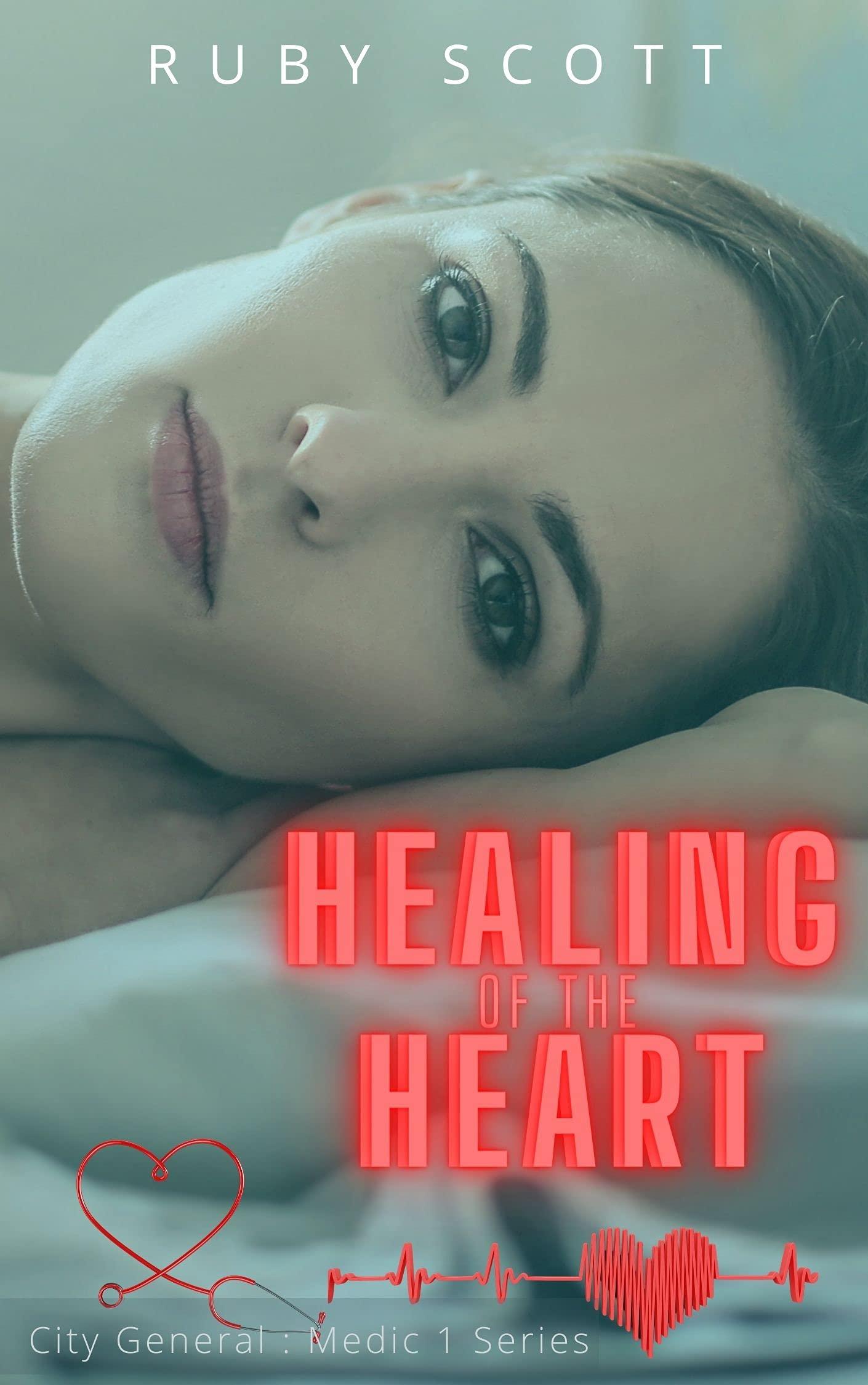 Healing of the Heart: A Lesbian Medical Age Gap Romance (City General: Medic 1 Book 6)