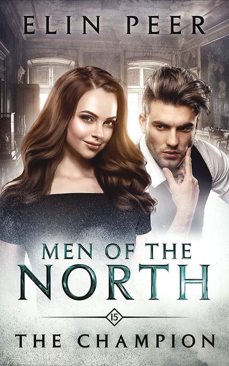 The Champion (Men of the North Book 15)