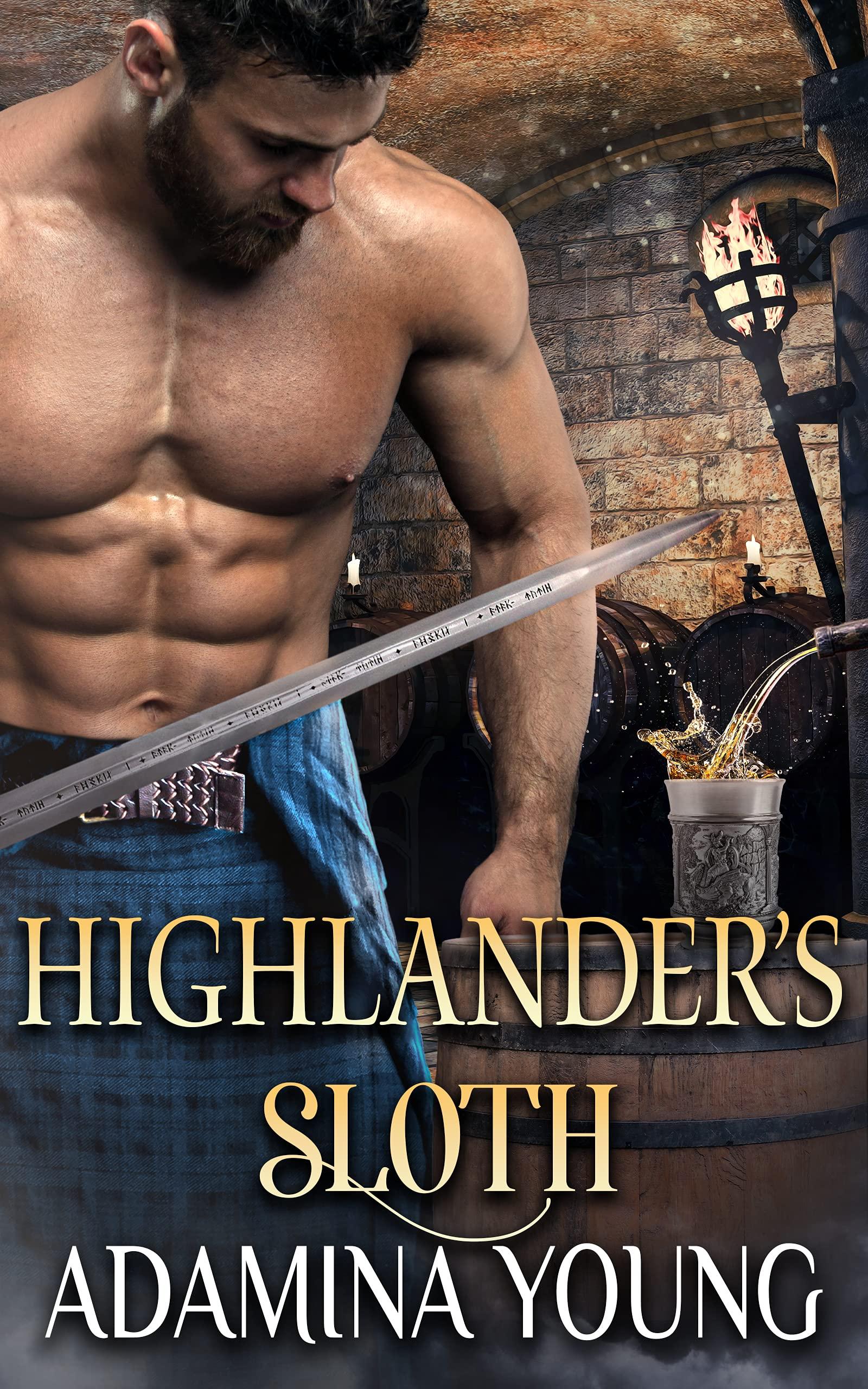 Highlander's Sloth: A Scottish Medieval Historical Romance (Highlands' Deadly Sins Book 4)