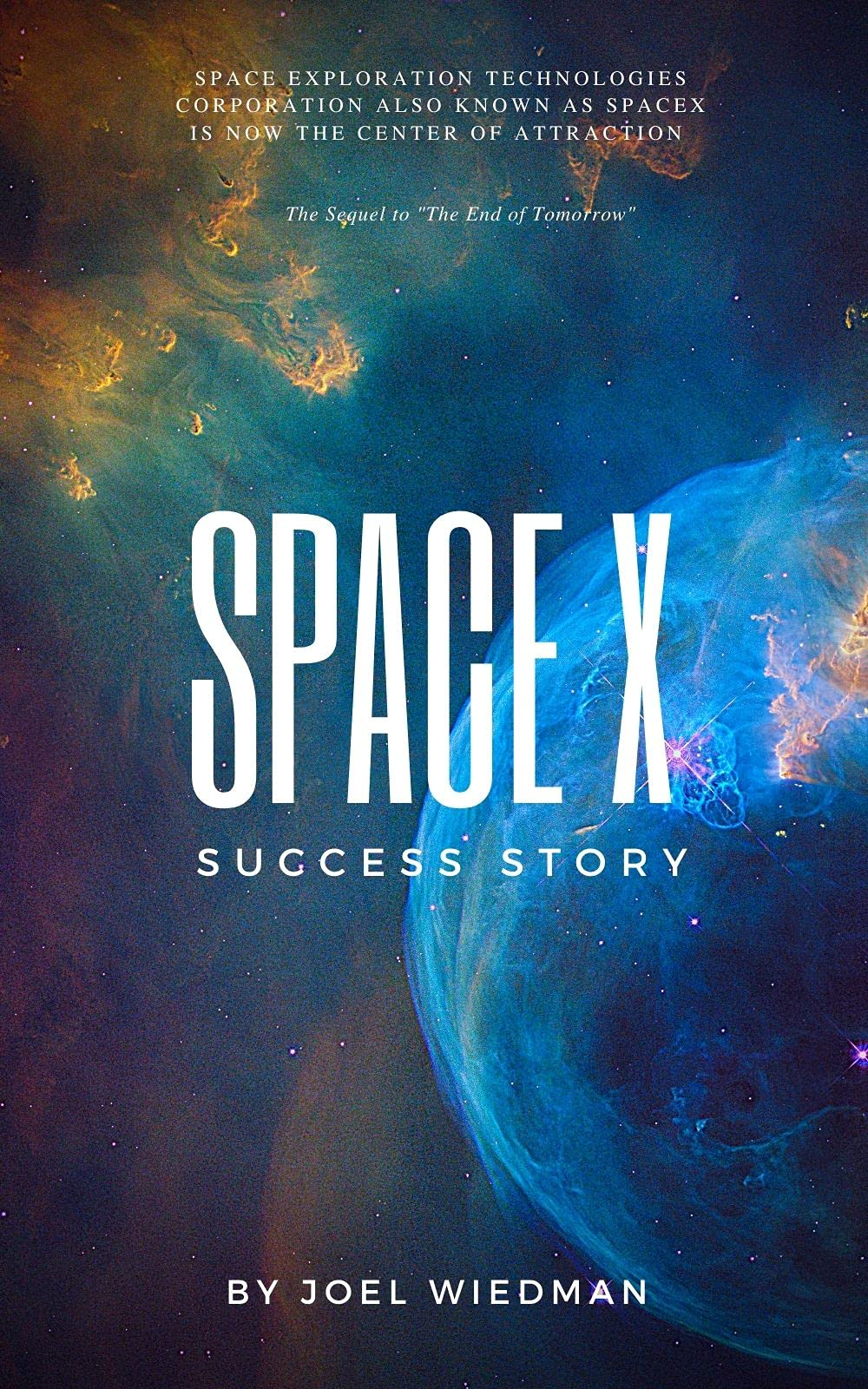 Space X Success Story: History of SpaceX From 2002-2020   The Incredible Journey