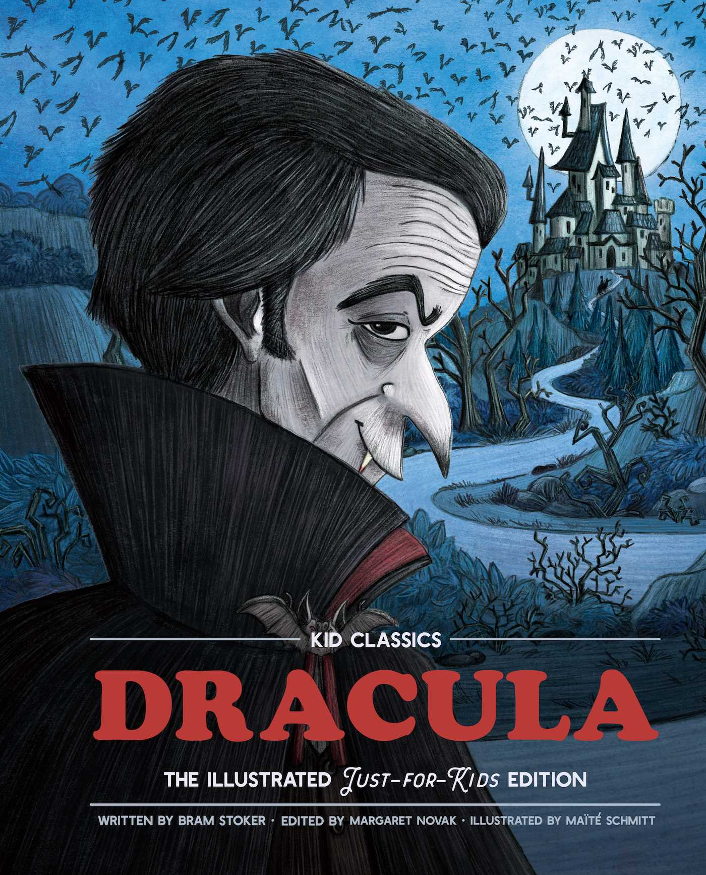Dracula - Kid Classics: The Classic Edition Reimagined Just-for-Kids! (Illustrated Abridged for Grades 4 – 7) (Kid Classic #2)