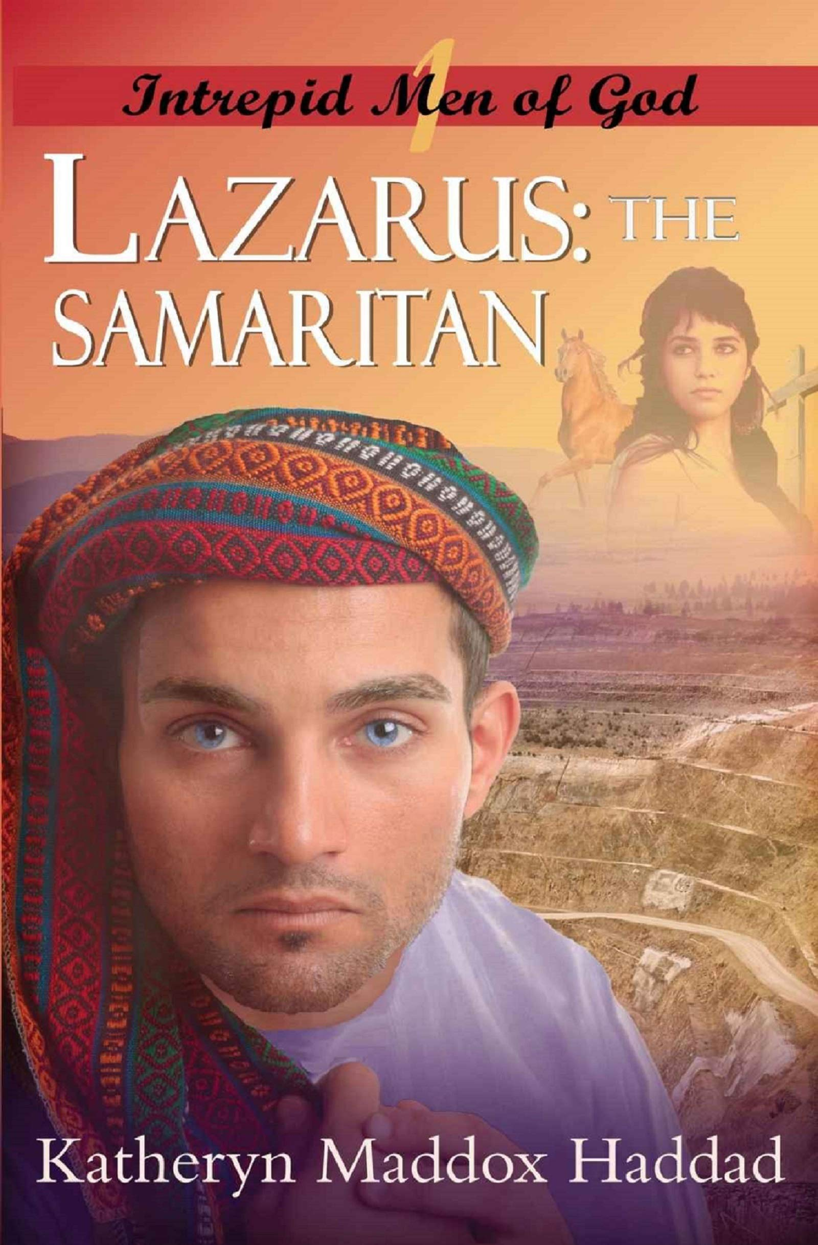 Lazarus: The Samaritan (Intrepid Men of God Book 1)