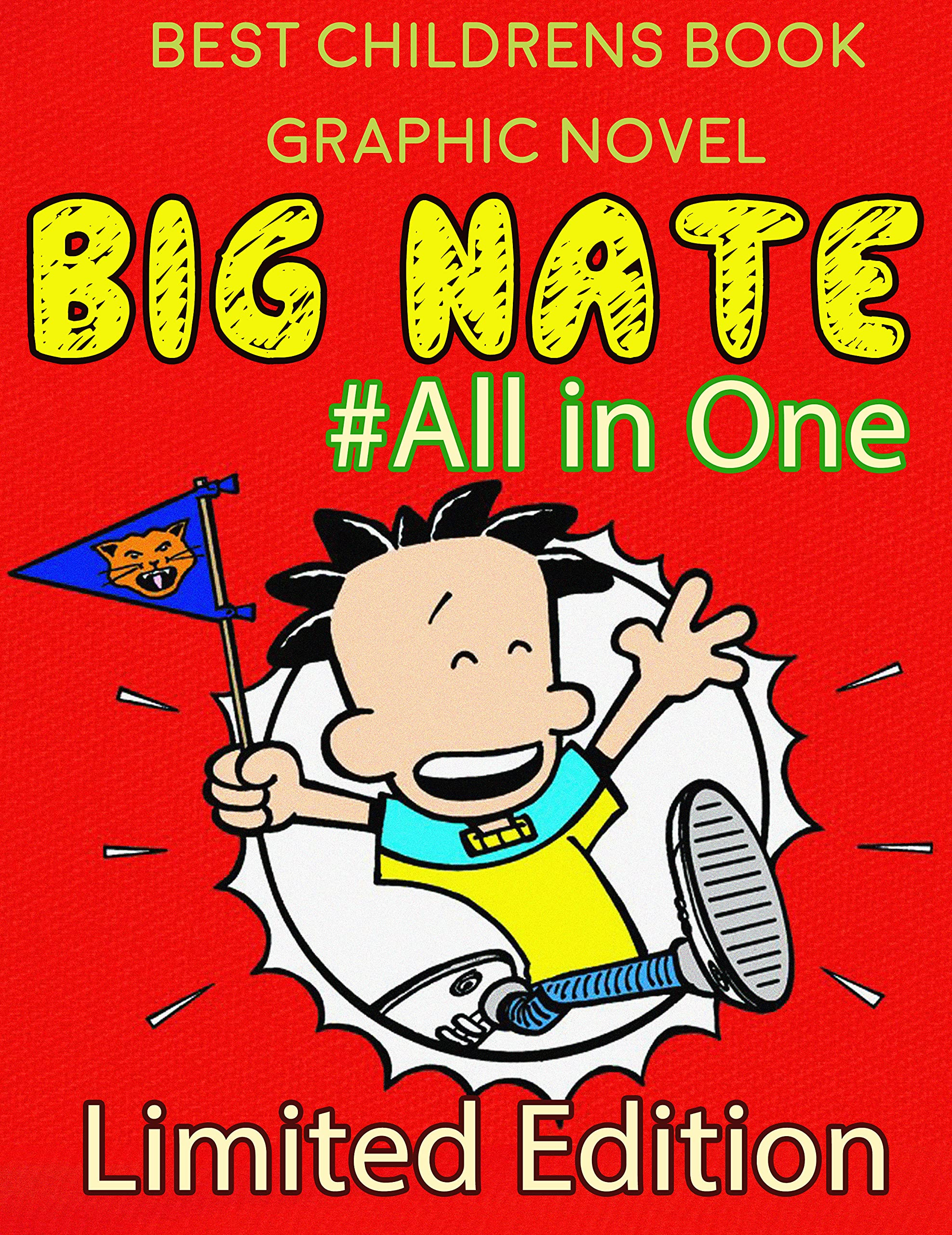 Best Childrens Book Graphic Novel: Big Nate All in One Limited Edition