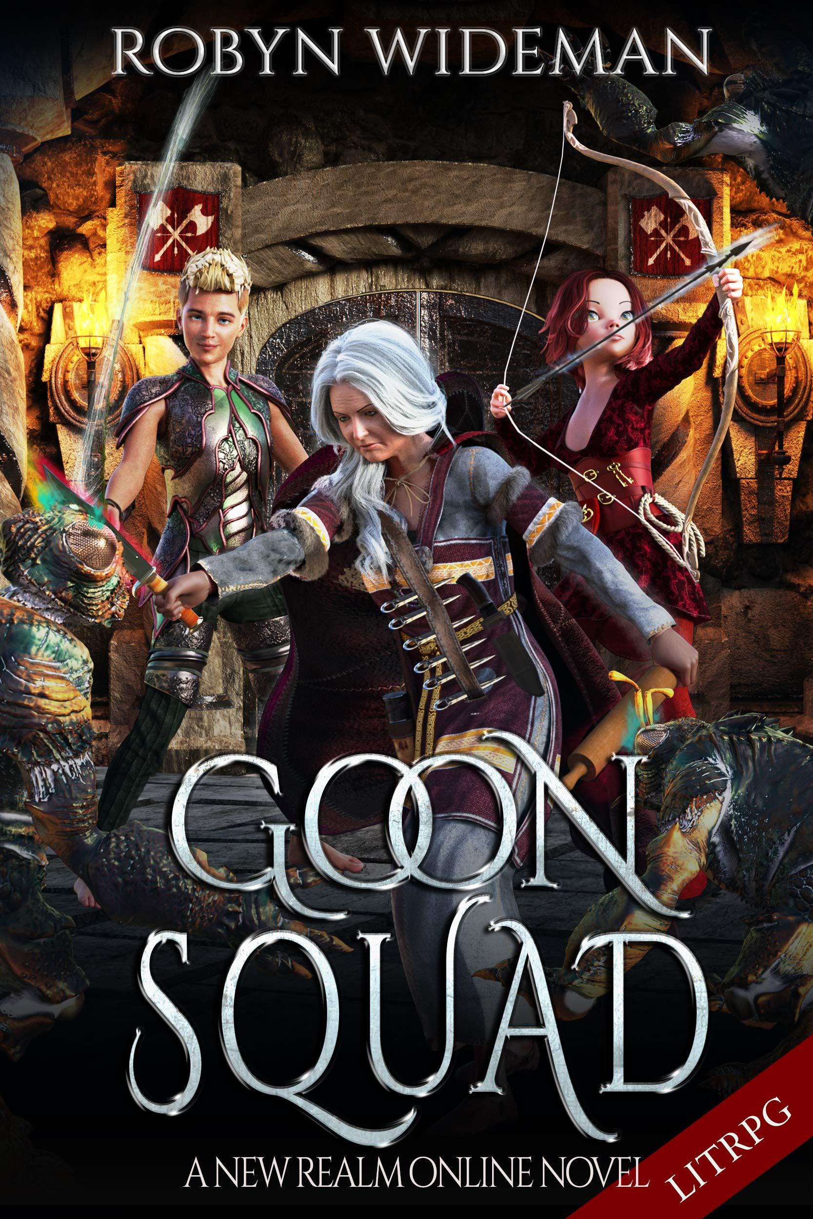 Goon Squad: An Epic Litrpg Fantasy