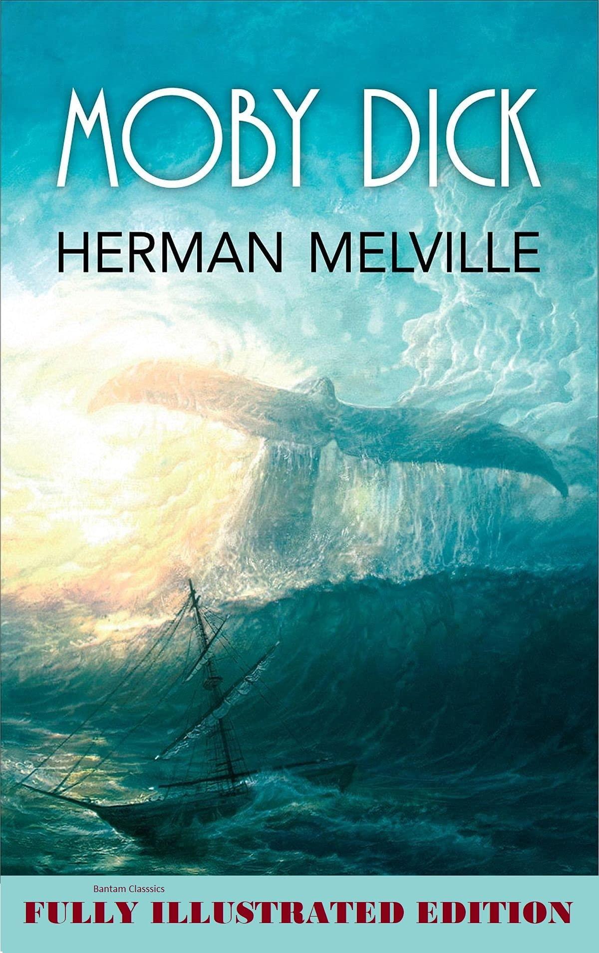 Moby Dick(Bantam Classics)
