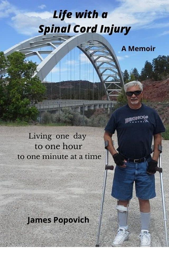 Life with a Spinal Cord Injury: Living one day, to one hour, to one minute at a time