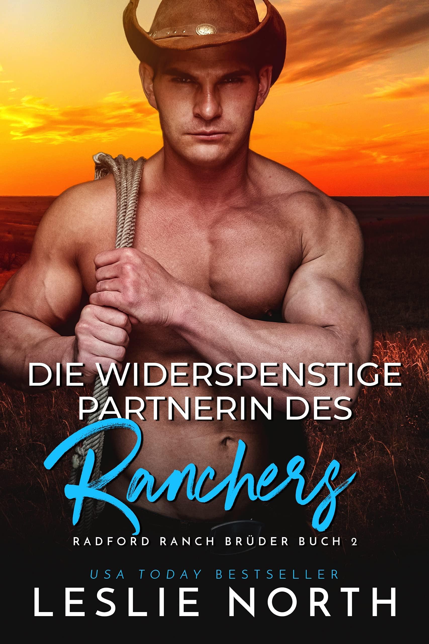 Die widerspenstige Partnerin des Ranchers