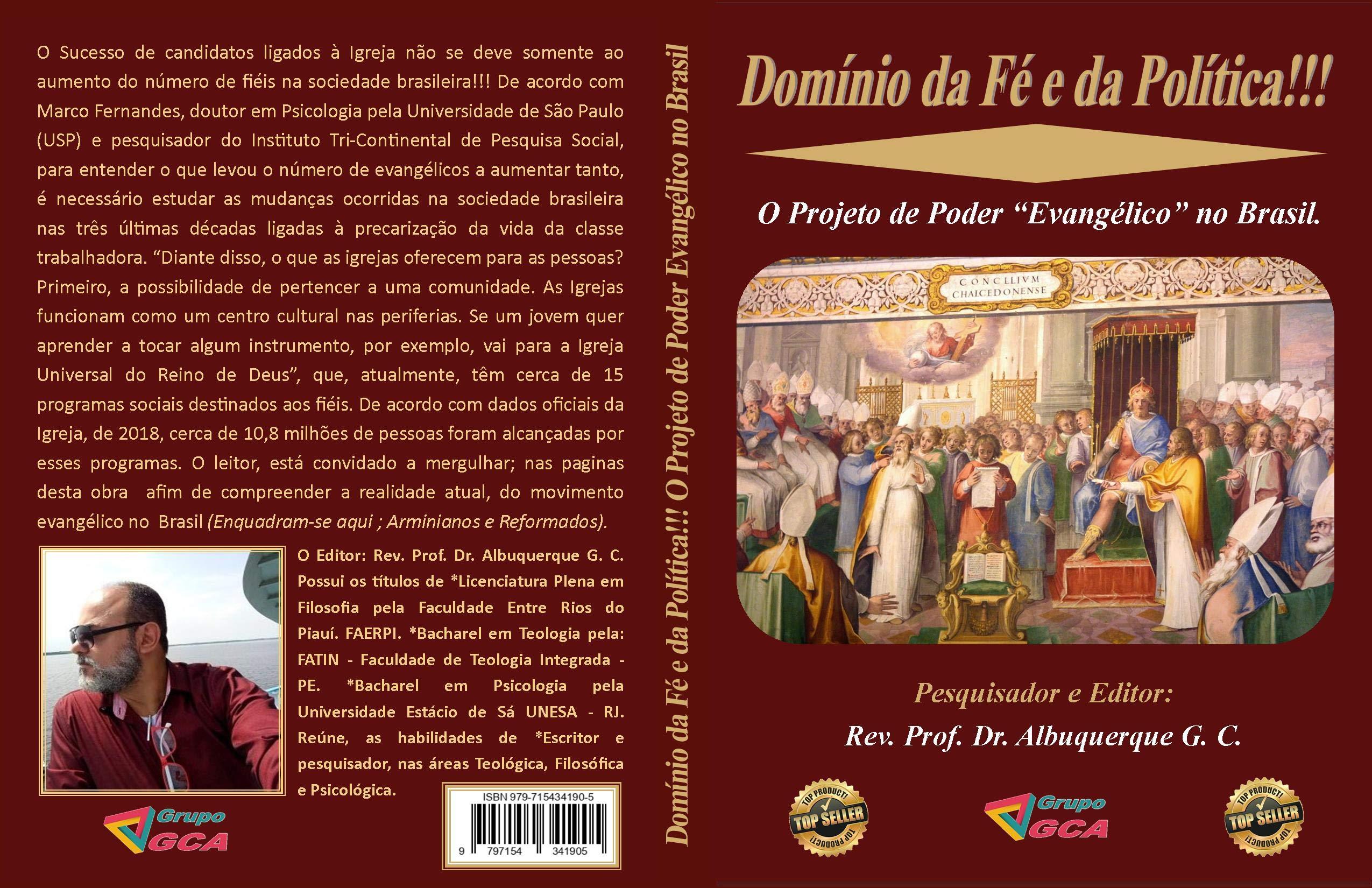 Domínio da Fé e da Política!!! O Projeto de Poder Evangélico no Brasil.