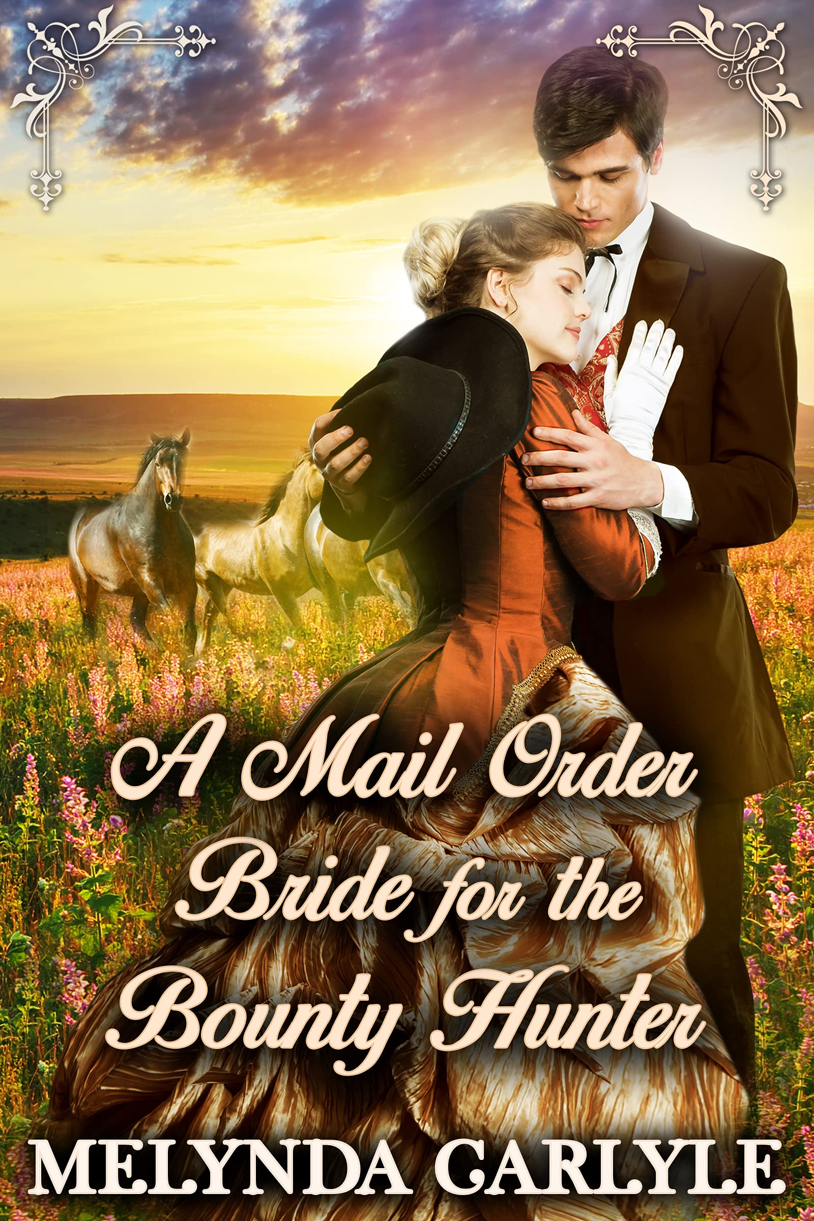 A Mail Order Bride for the Bounty Hunter: A Historical Western Romance Novel