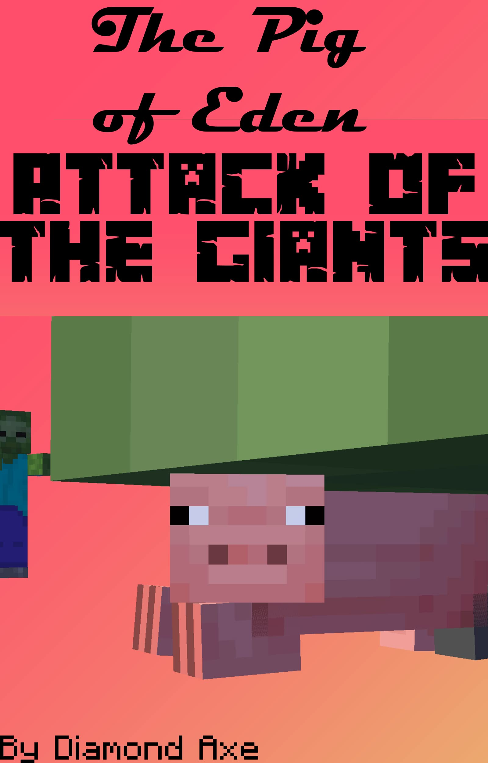The Pig of Eden 5 - Attack of the Giants