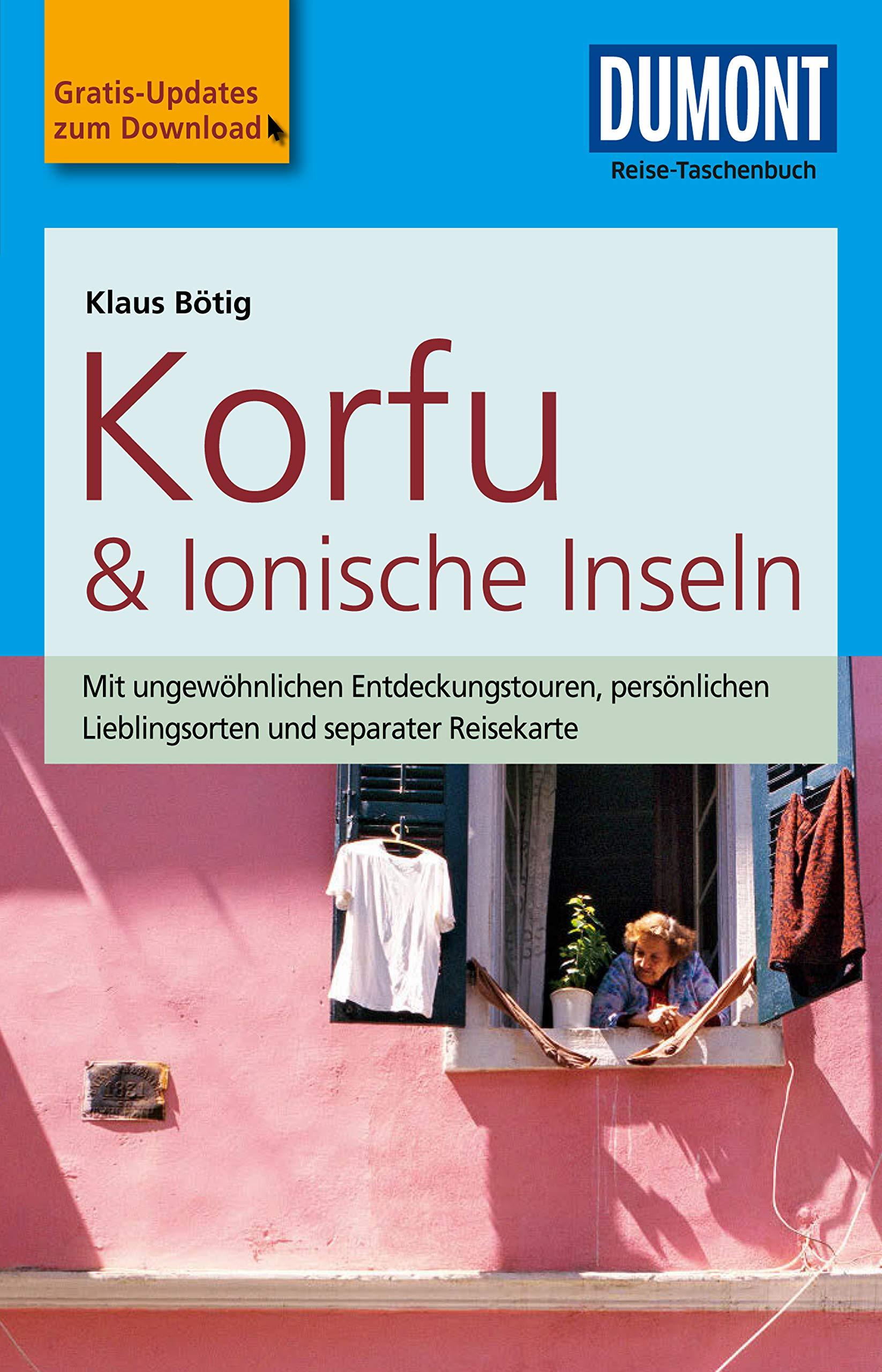 DuMont Reise-Taschenbuch Reiseführer Korfu & Ionische Inseln: mit Online-Updates als Gratis-Download (DuMont Reise-Taschenbuch E-Book)