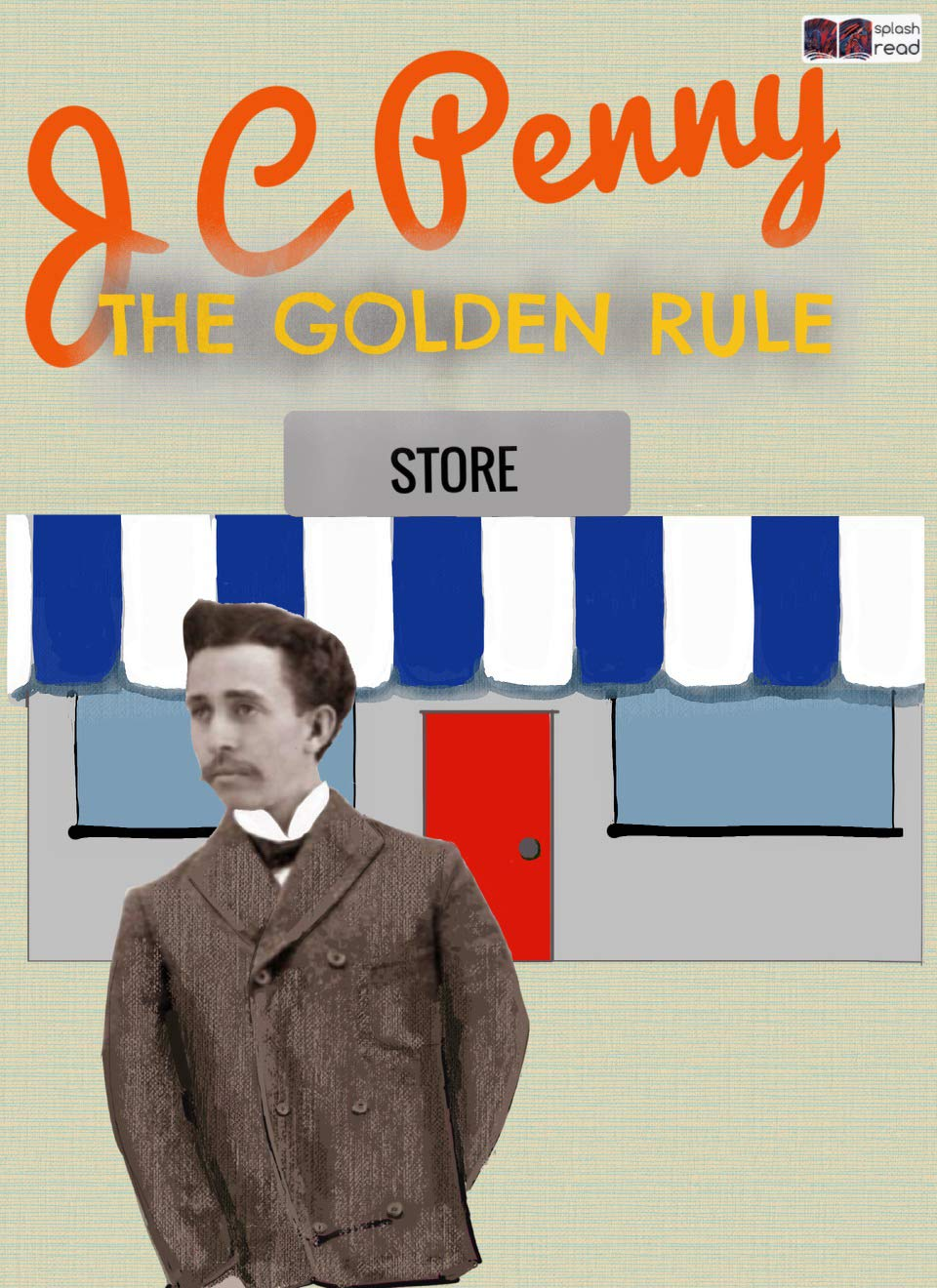 J.C. Penny and the Golden Rule: A Historical Fiction Short Story for Kids