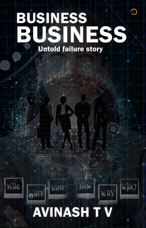 Business Business: Untold Failure Story