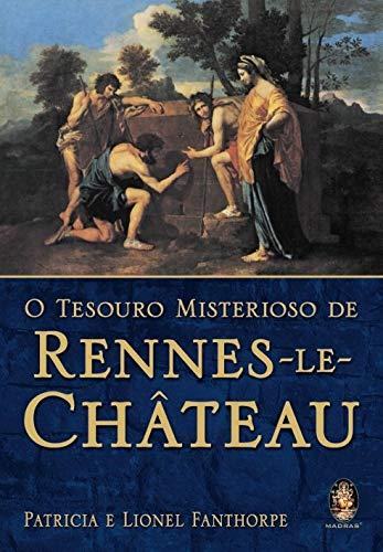 Tesouro Misterioso de Rennes Le Château